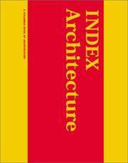 INDEX Architecture: A Columbia Architecture Book (The MIT Press)