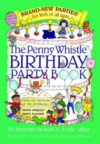 The Penny Whistle Birthday Party Book