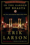 image of In the Garden of Beasts: Love, Terror, and an American Family in Hitler's Berlin