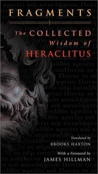 image of Fragments: The Collected Wisdom of Heraclitus
