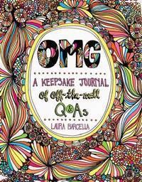 OMG: A Keepsake Journal of Off-the-Wall Q&As (Volume 2) (Keepsake Journals)