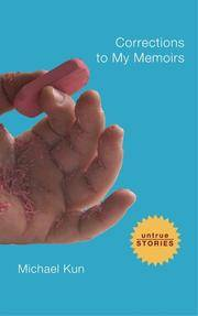 Corrections to My Memoirs: Collected Stories