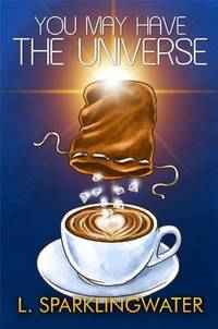 You May Have the Universe