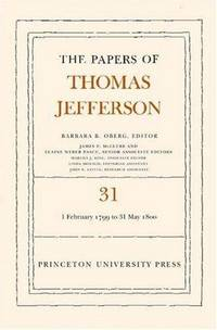 image of The Papers of Thomas Jefferson: 1 February 1799 to 31 May 1800