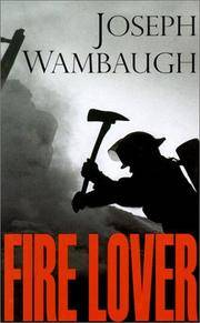 image of Fire Lover: A True Story