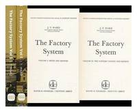 Factory System Volume II: Factory System and Society