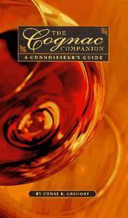 The Cognac Companion: The Connoisseur's Guide