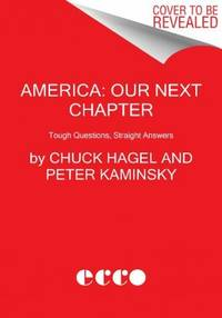 America: Our Next Chapter: Tough Questions, Straight Answers by  Peter  Chuck; Kaminsky - Paperback - from CambridgeBookstore and Biblio.co.uk