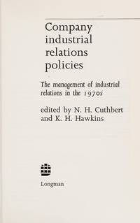 Company Industrial Relations Policies by Norman Cuthbert - Hardcover - 1973 - from Anybook Ltd (SKU: 8050176)