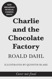 image of Charlie and the Chocolate Factory: Broadway Tie-In