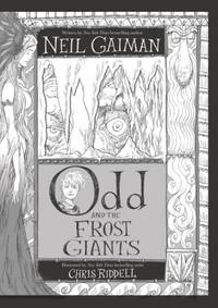 Odd and the Frost Giants by Gaiman, Neil