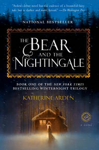 The Bear and the Nightingale 1 Winternight Trilogy