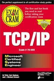 MCSE Tcp/ip Exam Cram (Exam 70-059)