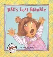 D.W.'s Lost Blankie (D. W. Series)