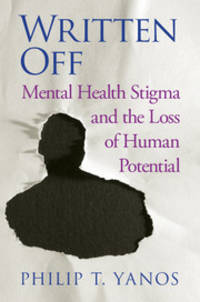 Written Off: Mental Health Stigma and the Loss of Human Potential