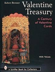 Valentine Treasury: A Century of Valentine Cards (Schiffer Book for Collectors With Value Guide)