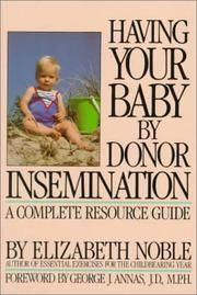 image of Having Your Baby by Donor Insemination: A Complete Resource Guide