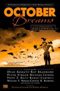 October Dreams:: A Celebration of Halloween by Various, Richard Chizmar (Editor), Robert Morrish (Editor) - 2002-09-01