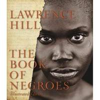 The Book Of Negroes: Illustrated Edition