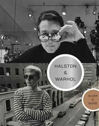 Halston and Warhol: Silver and Suede by  abigail (editor) franzen-sheehan - 1st - 2014 - from Abacus Bookshop and Biblio.com