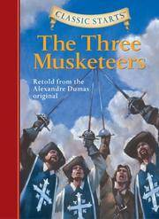image of Classic Starts: The Three Musketeers (Classic Starts Series)
