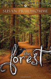 The Forest by Susan Prudhomme - Paperback - from Phatpocket Limited and Biblio.com