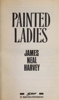Painted Ladies [Mass Market Paperback]  by Harvey, James Neal
