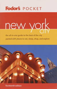 Fodor's Pocket New York City, 14th Edition  The All-in-One Guide  to the Best of the City Packed...