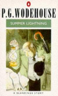 Summer Lightning: A Blandings Story