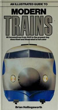 An Illustrated Guide To Modern Trains