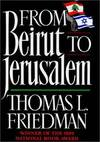 image of From Beirut to Jerusalem: Revised Edition
