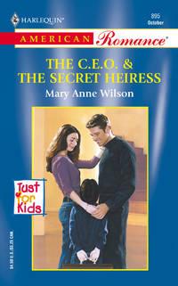 C.E.O & The Secret Heiress (Just For Kids)