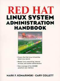 Red Hat Linux System Administration Handbook