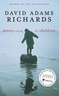 Mercy Among the Children by Richards, David Adams - 2001