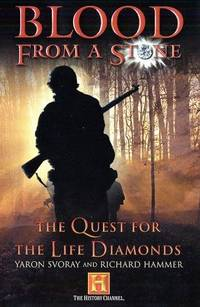 Blood from a Stone: The Quest for the Life Diamonds