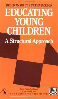 Educating Young Children : A Structural Approach