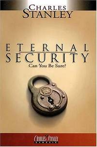 Eternal Security: Can You Be Sure?