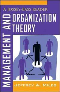 Management and Organization Theory: A Jossey-Bass Reader (Paperback)