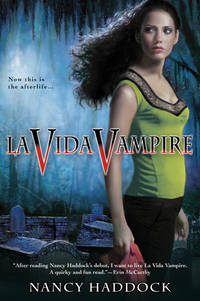 La Vida Vampire (Oldest City Vampire, Book 1) [Paperback] Haddock, Nancy