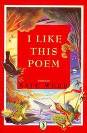 I Like This Poem: A Collection of Best-loved Poems Chosen by Children for Other Children in Aid...