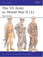 The US Army in World War II (1): The Pacific by  Mark  Mike; Henry - Paperback - 2000 - from Viceroy Books and Biblio.co.uk