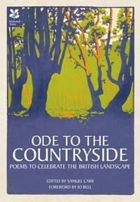 Ode to the Countryside: Poems to Celebrate the British Landscape