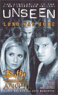 Long Way Home (Buffy the Vampire Slayer/Angel Unseen - Book, 3) (Bk. 3)