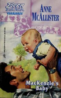 MacKenzie's Baby by  Anne McAllister - Paperback - 1997 - from MVE Inc. (SKU: Alibris_0006272)
