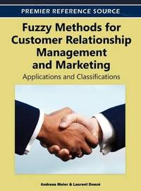 fuzzy methods for customer relationship management and marketing applications classifications
