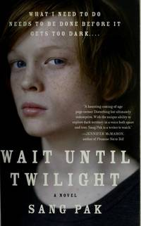 Wait Until Twilight: A Novel