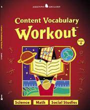 Jamestown Education, Content Vocabulary Workout, Student Edition, Grade 6 (NTC: JT: CONTENT AREA...