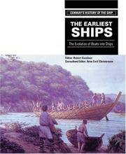 EARLIEST SHIPS: The Evolution of Boats into Ships (Conway's History of the Ship Series)