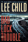 image of Bad Luck and Trouble: A Jack Reacher Novel