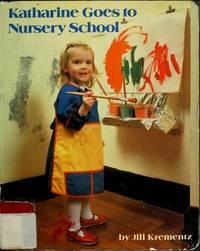 Katharine Goes To Nursery School